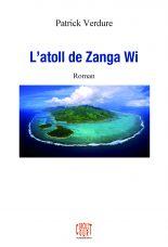 Livre : L'atoll de Zang Wi de Patrick Verdure